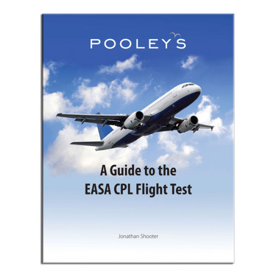Книга авиационная Pooleys A Guide to the EASA CPL Flight Test – Jonathan Shooter